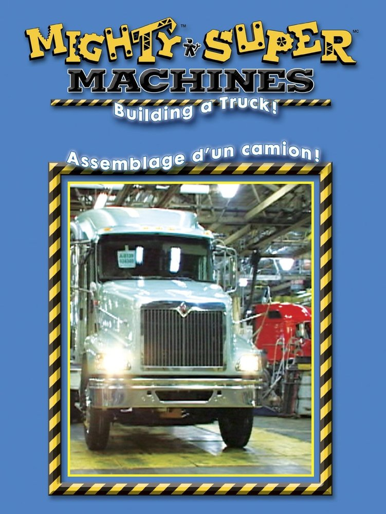 Thunder Bay Cab >> Building a Truck - Mighty Machines DVD - Toy Sense
