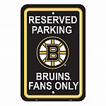 Boston Bruins Reserved Parking Sign