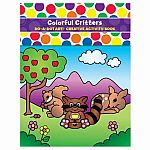 Colorful Critters - Do A Dot Art! Creative Activity Book