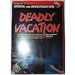 Deadly Vacation