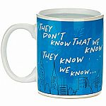 'They Don't Know' Heat-Change Friends Mug