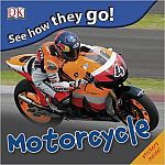 Motorcyle - See How They Go!