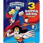 3 Super Hero Tales - DC Super Friends